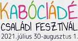 A Kabóciádé Családi Fesztivál 2021 programjai